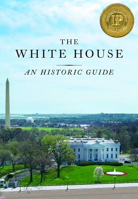 Image for The White House: An Historic Guide