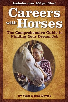 Image for Careers with Horses: The Comprehensive Guide to Finding Your Dream Job
