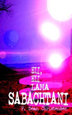 Image for Eli, Eli Lama Sabachtani