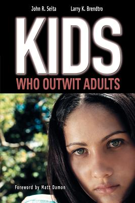 Image for Kids Who Outwit Adults