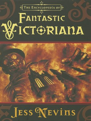Image for THE ENCYCLOPEDIA OF FANTASTIC VICTORIANA