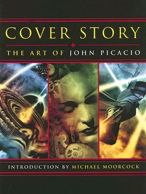 Image for COVER STORY: THE ART OF JOHN PICACIO