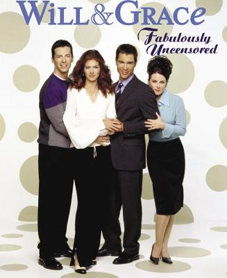Image for Will & Grace: Fabulously Uncensored