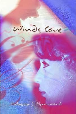 Winds Cove, Rebecca Hammond