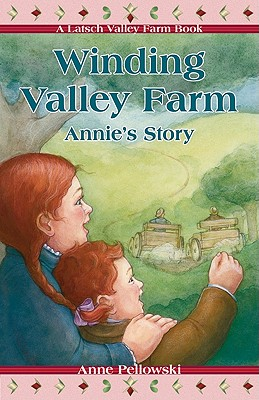 Image for Winding Valley Farm: Annie's Story (A Latsch Valley Farm Book)