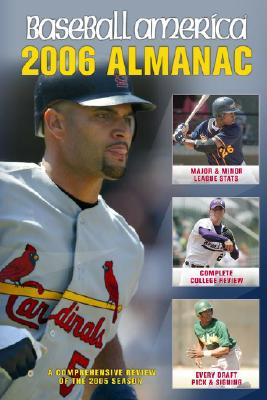 Image for Baseball America 2006 Almanac: A Comprehensive Review of the 2005 Season