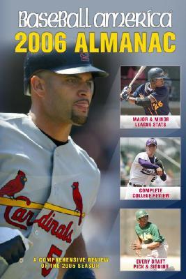 Image for Baseball America 2006 Almanac: A Comprehensive Review of the 2005 Season