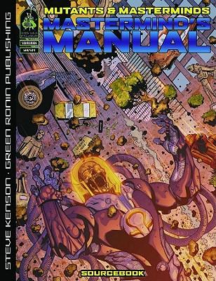Mutants & Masterminds: Mastermind's Manual 2nd Edition, Steve Kenson