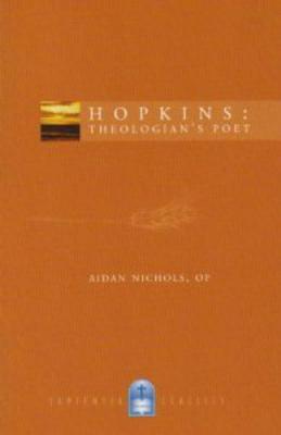 Image for Hopkins: Theologian's Poet (Sapientia Literature Classics)