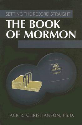 Image for The Book of Mormon (Setting the Record Straight)