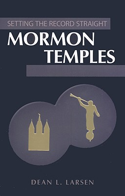 Image for Mormon Temples (Setting the Record Straight)