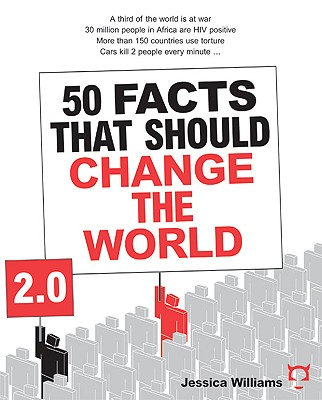 50 Facts That Should Change The World 2.0, Williams, Jessica
