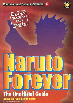 Image for Naruto Forever: The Saga Continues (Mysteries and Secrets Revealed)