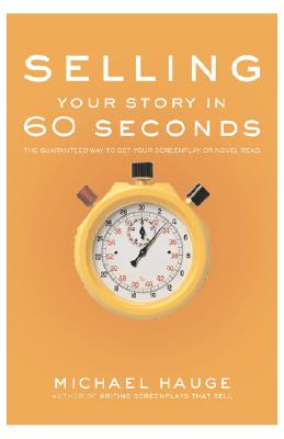 Image for SELLING YOUR STORY IN 60 SECONDS