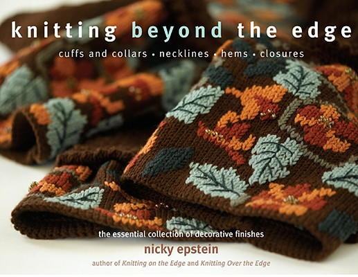 KNITTING BEYOND THE EDGE, EPSTEIN, NICKY