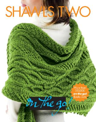 Image for Shawls Two (Vogue Knitting: On the Go!)