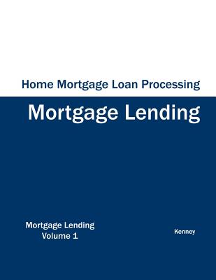 Home Mortgage Loan Processing - Mortgage Lending, Kenney