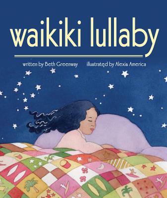Waikiki Lullaby, Beth Greenway