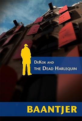Image for DeKok and the Dead Harlequin (Inspector DeKok Investigates)