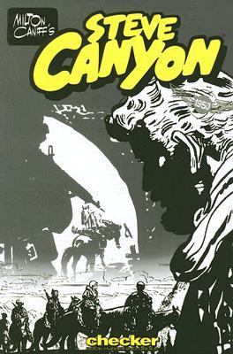Image for Milton Caniff's Steve Canyon: 1950 (Milton Caniff's Steve Canyon Series)