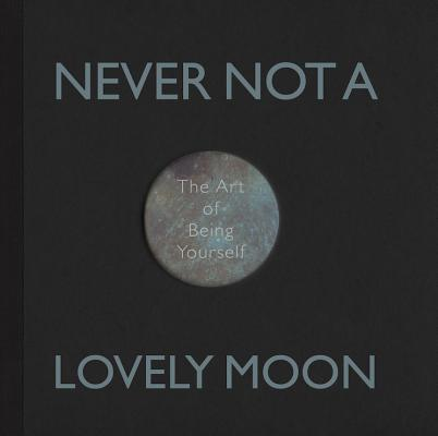 Image for Never Not A Lovely Moon