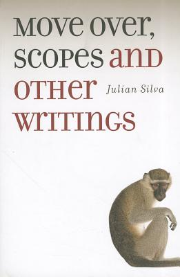 Image for Move Over, Scopes: and Other Writings (Portuguese in the Americas Series)