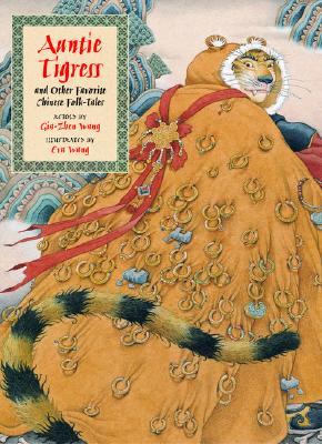 Image for Auntie Tigress and Other Favorite Chinese Folk Tales