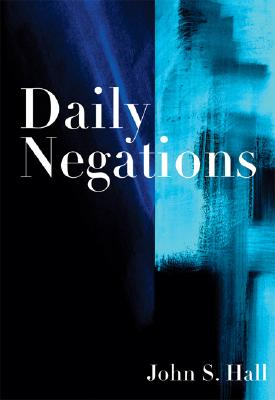Daily Negations, Hall, John S.