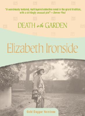 Death in the Garden, Elizabeth Ironside