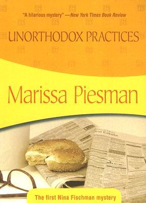 Unorthodox Practices: Nina Fischman #1, Piesman, Marissa