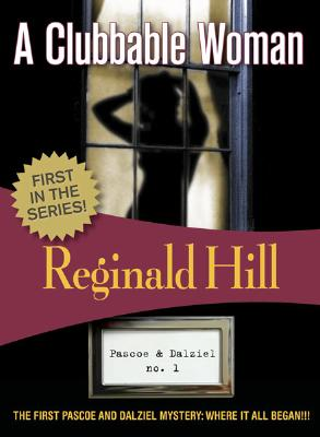 A Clubbable Woman, Hill, Reginald