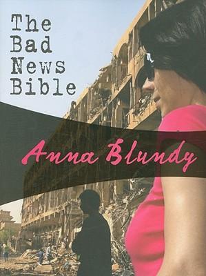 Bad News Bible: A Faith Zanetti mystery (Felony & Mayhem Mysteries), Anna Blundy
