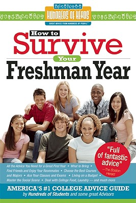 Image for How to Survive Your Freshman Year (Hundreds of Heads Survival Guides)