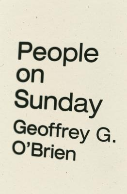 People on Sunday, O'Brien, Geoffrey G.