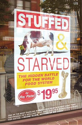 Stuffed and Starved: The Hidden Battle for the World Food System, Patel, Raj