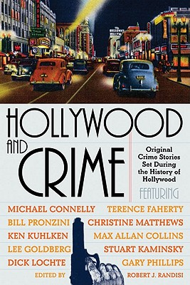 Image for Hollywood and Crime: Original Crime Stories Set During the History of Hollywood