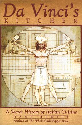 Image for DA VINCI'S KITCHEN A SECRET HISTORY OF ITALIAN CUISINE