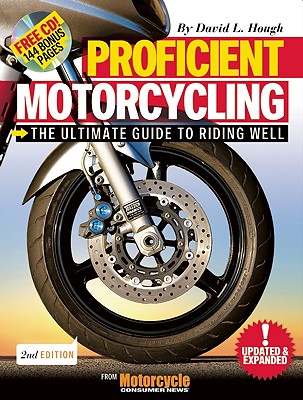 Image for PROFICIENT MOTORCYCLING: THE ULTIMATE GUIDE