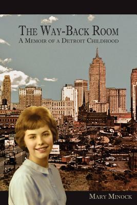 Image for WAY-BACK ROOM  -  MEMOIR OF A DETROIT CHILDHOOD