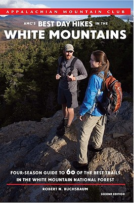 Image for AMC's Best Day Hikes in the White Mountains, 2nd: Four-Season Guide to 60 of the Best Trails in the White Mountain National Forest
