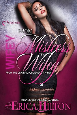 Image for Wifey: From Mistress To Wifey