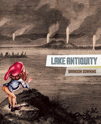 Image for Lake Antiquity  Poems: 1996 -- 2008