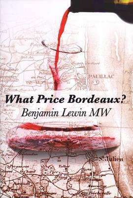 Image for What Price Bordeaux?