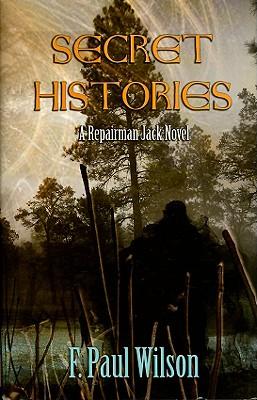 Secret Histories A Repairman Jack Novel