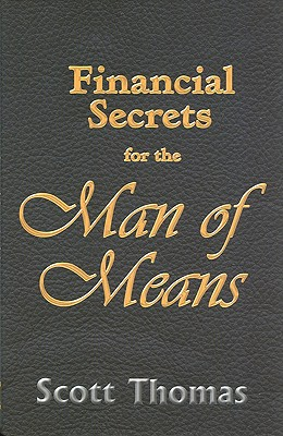 Image for Financial Secrets for the Man of Means