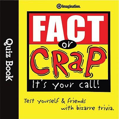 Image for Fact or Crap (Quiz Books)