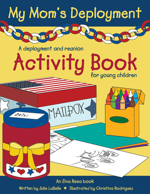 Image for My Mom's Deployment: A Deployment and Reunion Activity Book for Young Children
