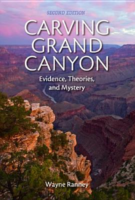 Carving Grand Canyon, Wayne Ranney