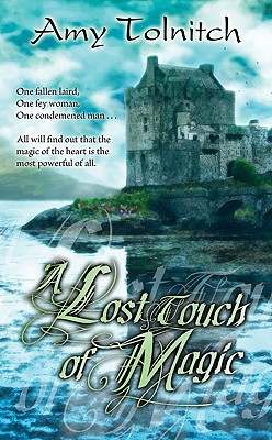 A Lost Touch of Magic, Amy Tolnitch
