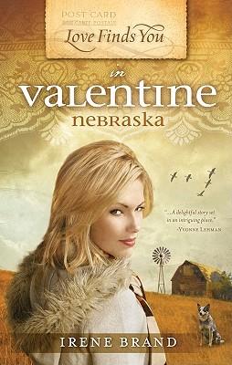 Love Finds You in Valentine, Nebraska (Love Finds You, Book 3), Irene Brand